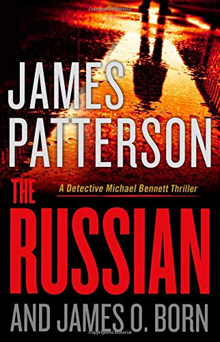Compare Textbook Prices for The Russian Michael Bennett, 13  ISBN 9780316420389 by Patterson, James,Born, James O.