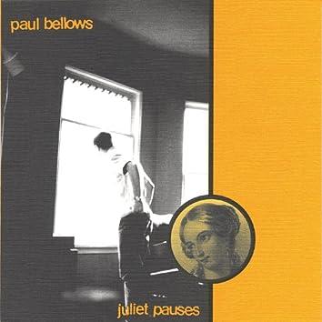 Juliet Pauses