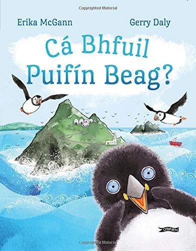 Cá Bhfuil Puifín Beag? by Erika McGann at Shop Ireland