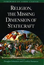 Religion, The Missing Dimension of Statecraft Hardcover – August 25, 1994