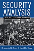 Security Analysis: Principles and Techniques : the Classic 1951 Edition
