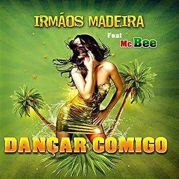 Dançar Comigo (feat. Mc Bee)