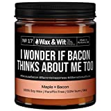 WAX & WIT Funny Candles. Scented Soy Candle Infused with Bacon and Maple - Great Gifts for Mom, Funny Candles Gifts for Your Boss - (1) 9oz Glass Candle (Bacon)