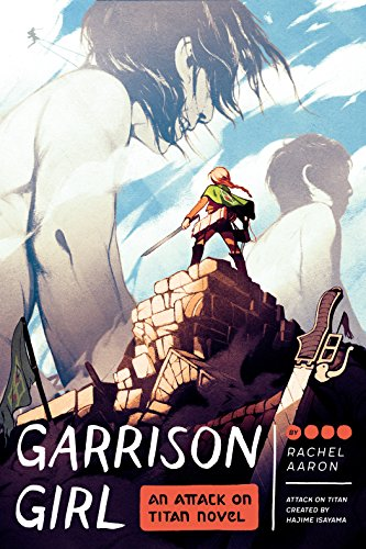 Garrison Girl: An Attack on Titan Novel (English Edition)