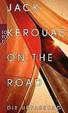 On the Road: Die Urfassung