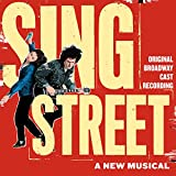 Sing Street (Original Broadway Cast Recording)