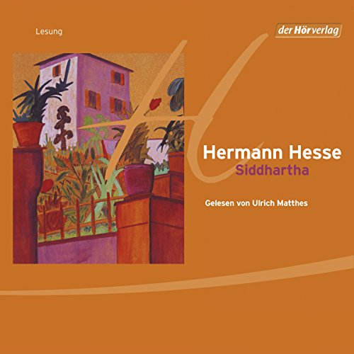 Siddhartha                   By:                                                                                                                                 Hermann Hesse                               Narrated by:                                                                                                                                 Ulrich Matthes                      Length: 4 hrs and 43 mins     21 ratings     Overall 4.6