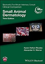Blackwell's Five-Minute Veterinary Consult Clinical Companion: Small Animal Dermatology (English Edition)