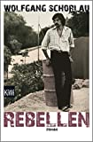 Rebellen: Roman