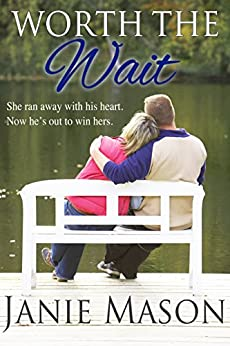 Worth the Wait (The Greenville Girls Book 3) by [Janie Mason]