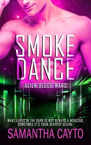 Smoke Dance (Alien Blood Wars Book 7) (English Edition)