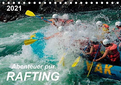 Abenteuer pur - Rafting (Tischkalender 2021 DIN A5 quer)
