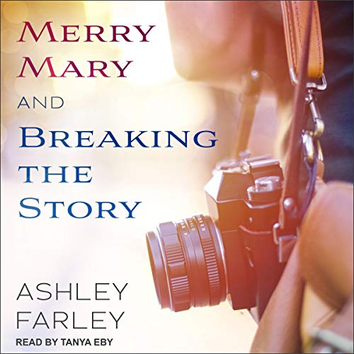 Merry Mary & Breaking the Story cover art