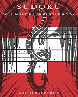 Sudoku: 365+ brand new and unique sudoku puzzles for every day of the year. 2017 must have sudoku puzzle book with five levels of difficulty(easy, ... evil) For beginners and expert players