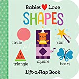 Babies Love: Shapes (Fun Children's Interactive Lift a Flap Board Book for Ages 0 and Up)