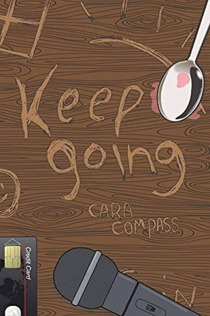 援助お互いレンジKeep Going: an apocalyptic coming-of-age story
