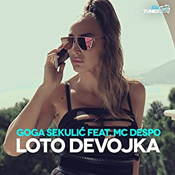 Loto Devojka (feat. MC Despo)