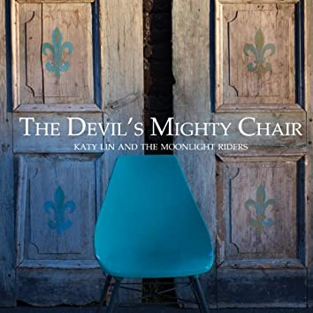 The Devil's Mighty Chair
