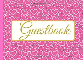 Guestbook: A Pink Love Hearts Guest Sign in Visitor Registry Log Journal Perfect for Weddings, Memorial Service, Birthday, Party, Anniversary, ... with Beautiful Blank Lined Pages To Write In.
