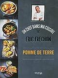 Pomme de terre - Eric Frechon - Format Kindle - 8,99 €