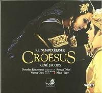 Reinhard Keiser: Croesus by Various Artists