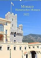 Monaco - Historisches Monaco (Wandkalender 2022 DIN A2 hoch): Der Kalender nimmt Sie mit auf einen Trip durch den zweitkleinsten Staat der Welt das historische Monaco. (Monatskalender, 14 Seiten )