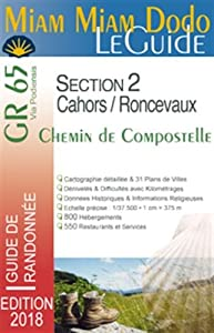 Miam Miam Dodo GR65 2018 Section 2 (Cahors - St-Jean-Pied-de-Port - Roncevaux)