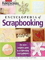 Encyclopedia Of Scrapbooking (Creating Keepsakes)