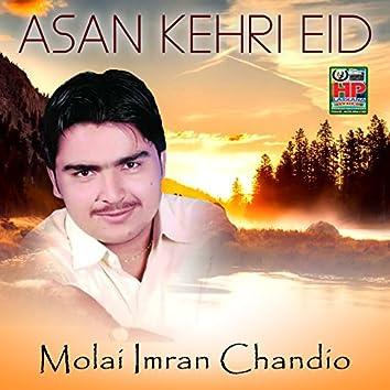 Asan Kehri Eid