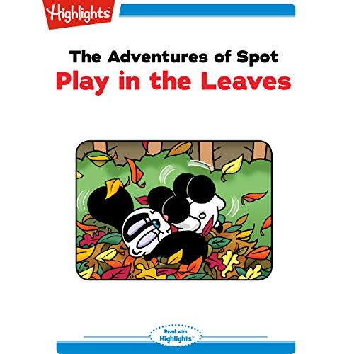 The Adventures of Spot: Play in the Leaves copertina