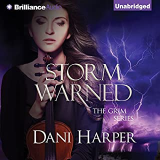 Storm Warned     The Grim Series, Book 3              By:                                                                                                                                 Dani Harper                               Narrated by:                                                                                                                                 Justine Eyre                      Length: 10 hrs and 41 mins     279 ratings     Overall 4.5