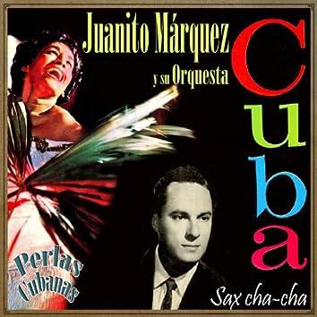 Perlas Cubanas, Sax Cha-Cha