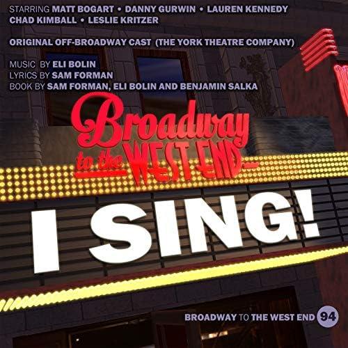 Original Off-Broadway cast of I Sing! & Eli Bolin