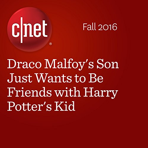 Draco Malfoy's Son Just Wants to Be Friends with Harry Potter's Kid audiobook cover art