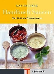 HIER BESTELLEN*  Das unentbehrliche Nachschlagewerk in meiner Küche: Handbuch Saucen von TEUBNER