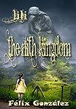 The Nith Kingdom: Lili (English Edition)