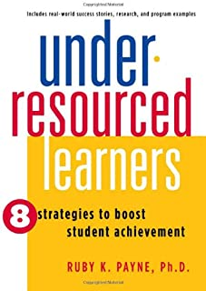 Under-Resourced Learners: 8 Strategies to Boost Student Achievement (Out of Print)