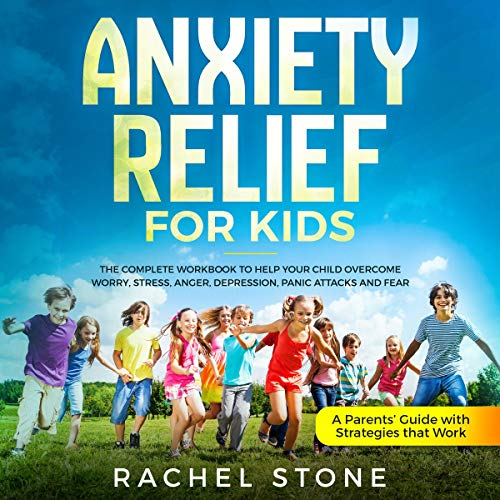 Anxiety Relief for Kids audiobook cover art