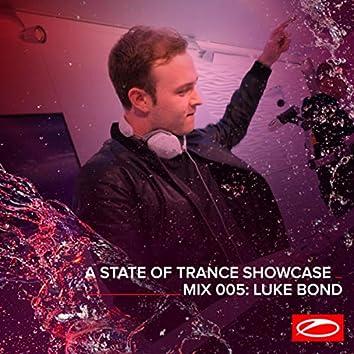 A State Of Trance Showcase - Mix 005: Luke Bond