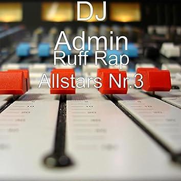 Ruff Rap Allstars Nr.3