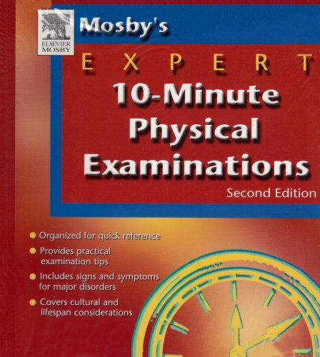 Mosby's Expert 10-Minute Physical Examinations