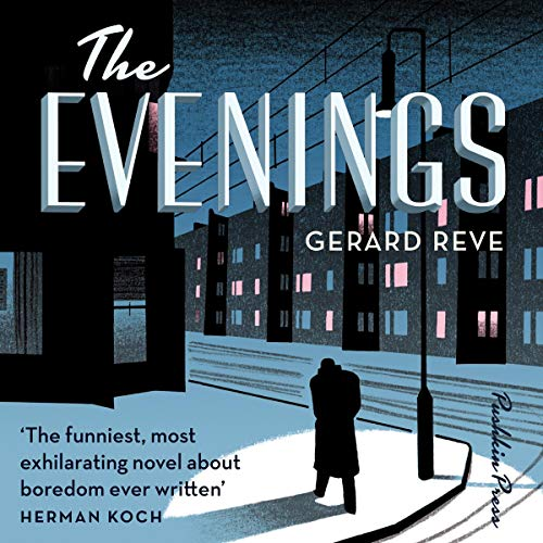 The Evenings Audiobook By Gerard Reve cover art