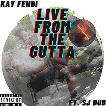 Live from the Gutta (feat. Sj Dub)