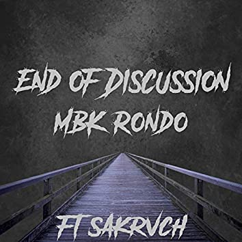End of Discussion (feat. SAK Rvch)