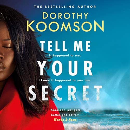 Tell Me Your Secret                   De :                                                                                                                                 Dorothy Koomson                           Durée : Indisponible     Pas de notations     Global 0,0