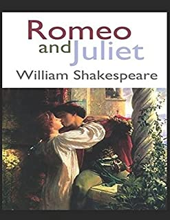 Romeo and Juliet: (Annotated)
