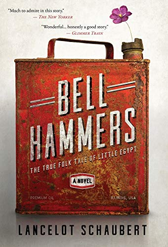 Bell Hammers: The True Folk Tale of Little Egypt, Illinois
