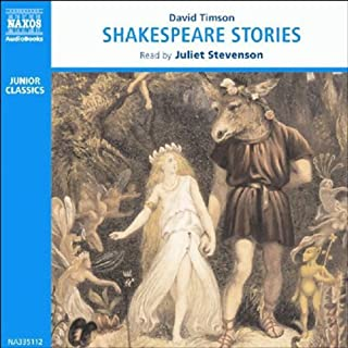 Stories from Shakespeare                   De :                                                                                                                                 David Timson                               Lu par :                                                                                                                                 Juliet Stevenson,                                                                                        Michael Sheen                      Durée : 3 h et 57 min     Pas de notations     Global 0,0