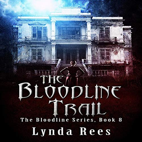 The Bloodline Trail audiobook cover art