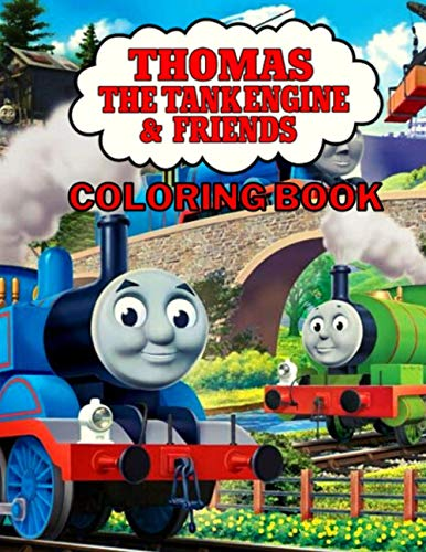 Thomas the Tank Engine and Friends Coloring Book: Over 100 Pages- Perfect Gift For Fans Of Thomas the Tank Engine and Friends, This Beautiful Thomas And Friends Coloring Book For Kids Ages 3-10